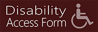 Disability Access Form Opens in new window