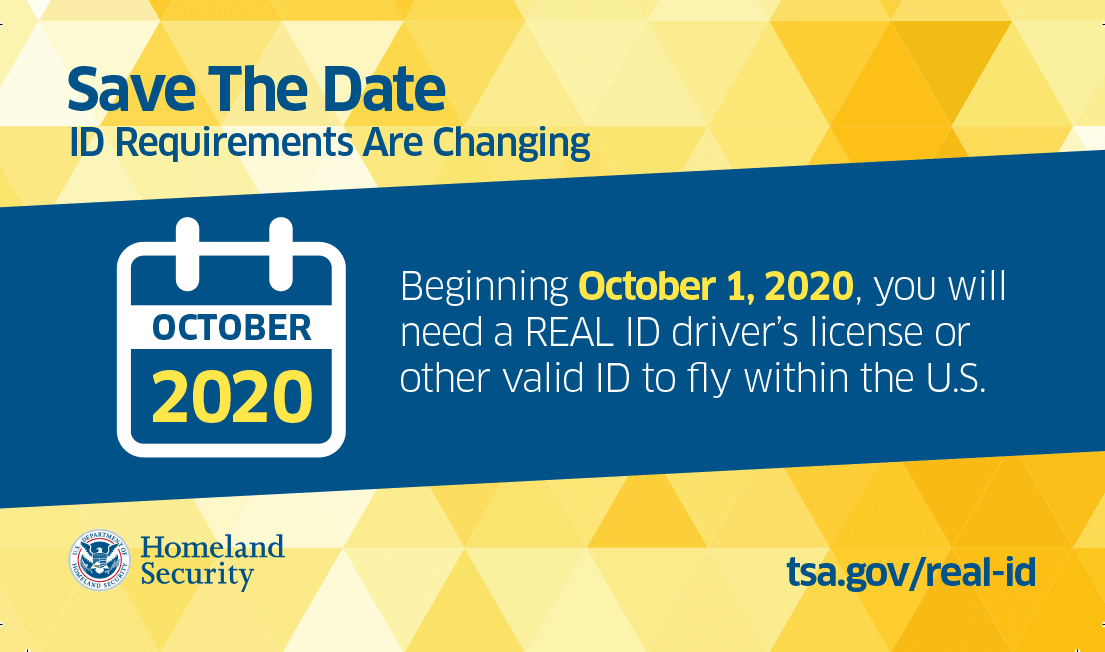 ID Requirements Are Changing. Beginning October 1, 2020, you will need a REAL ID driver's license