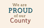 We Are Proud of Our County
